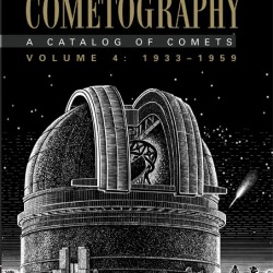 Cometography Volume 4, 1933 - 1959