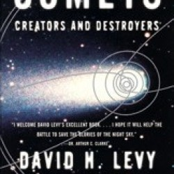 Comets Creators and Destroyers