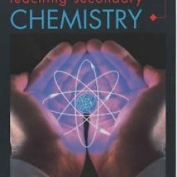 USED - Teaching Secondary Chemistry (ASE John Murray Science Practice)
