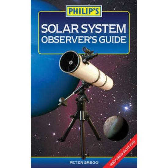 The Philip's Solar System Observer's Guide