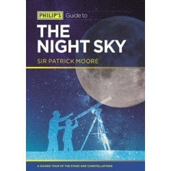 Philip's Guide to the Night Sky by Sir Patrick Moore