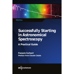 Successfully Starting in Astronomical Spectroscopy – A Practical Guide