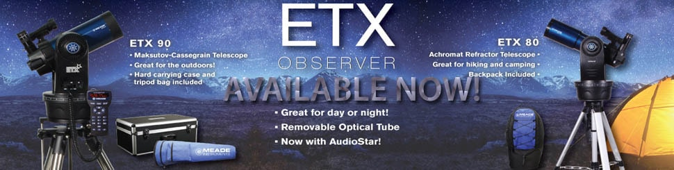 Meade ETX OBSERVER Available Now