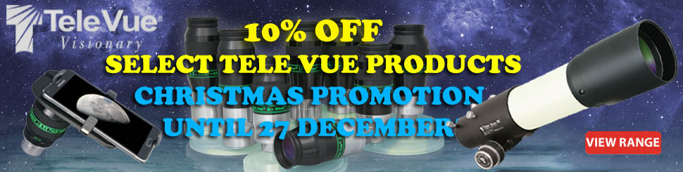 TELE VUE CHRISTMAS PROMOTION - 10% OFF TILL 27 DECEMBER!