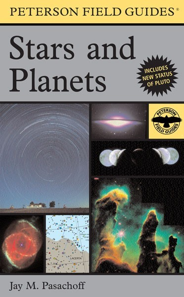 A Field Guide to the Stars and Planets (Peterson Field Guides)