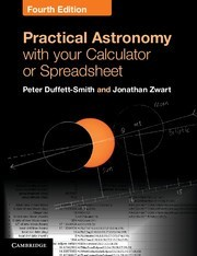 Practical Astronomy with your Calculator or Spreadsheet - 4th Edition