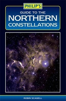 Philip's Guide to the Northern Constellations by Robin Scagell