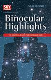 Binocular Highlights by Gary Seronik