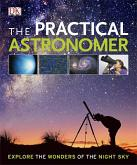 The Practical Astronomer by Will Gater and Anton Vamplew