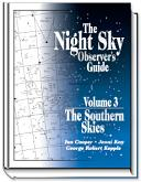 The Night Sky Observer's Guide Volume 3 - The Southern Skies